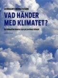 Vad händer med klimatet? En klimatforskares syn på jordens klimat
