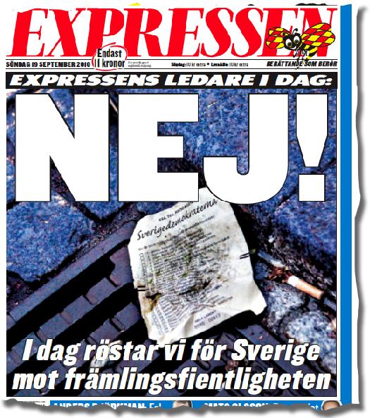 Expressens förstasida, valdagen den 19 september 2010. Politisk orenhet tar sig fysiska uttryck. Sverigedemokraterna är så smutsiga att till och med partiets valsedlar är nedfläckade.